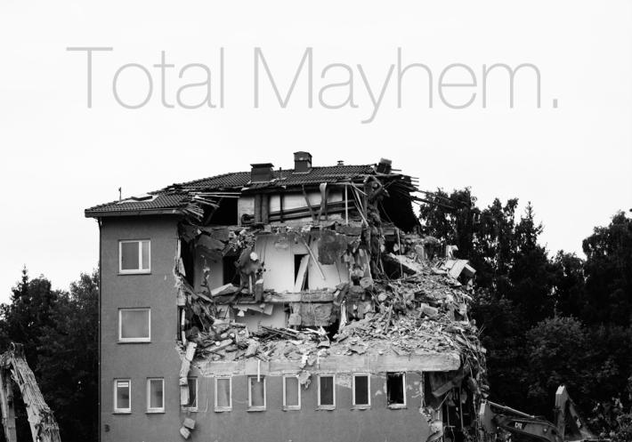 Total Mayhem.